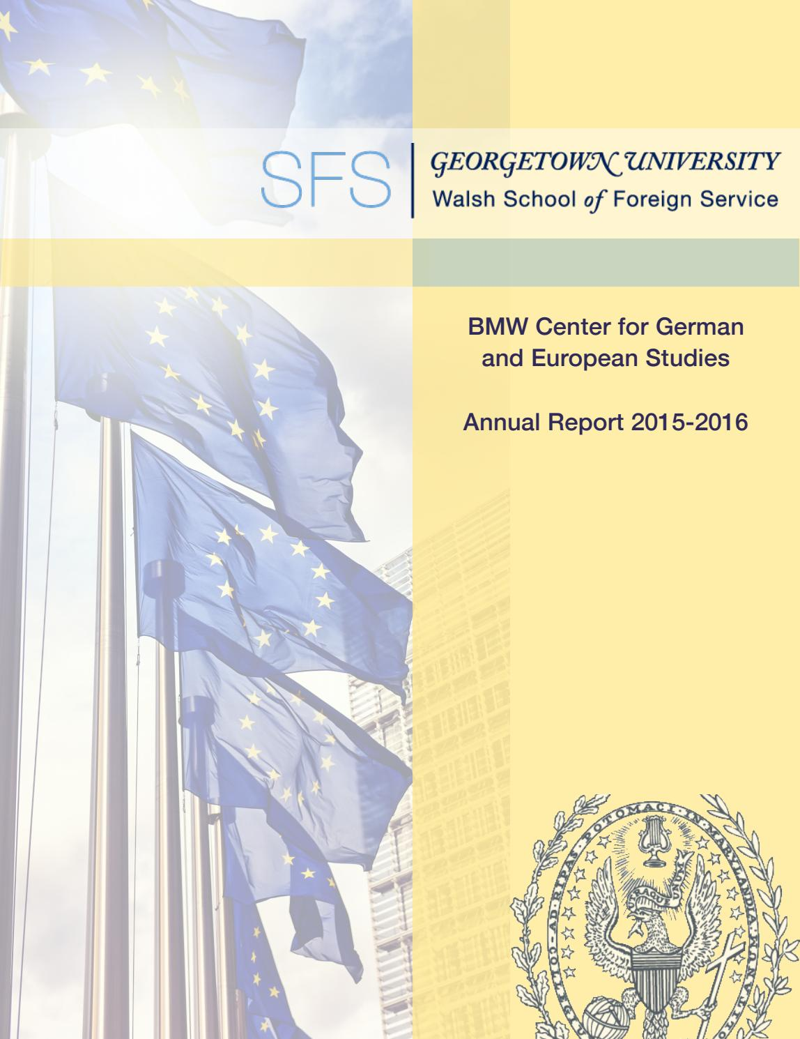 2015 2016 bmw center for german and european studies annual report 2015 2016 bmw center for german and european studies annual report by school of foreign service georgetown university issuu kristyandbryce Gallery