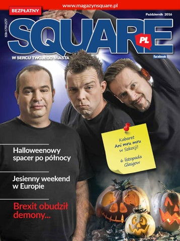 093de6d61f530b MAGAZYN SQUARE.PL OCTOBER 2016 by MagazynSquare.pl - issuu