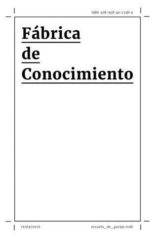 the best attitude 11b65 73da5 Escuela de Garaje Vol. Fábrica de Conocimiento by Rex Grr - issuu