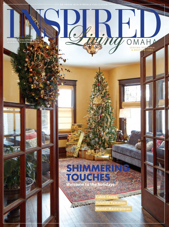 Inspired Living Omaha November December 2016 By World Herald