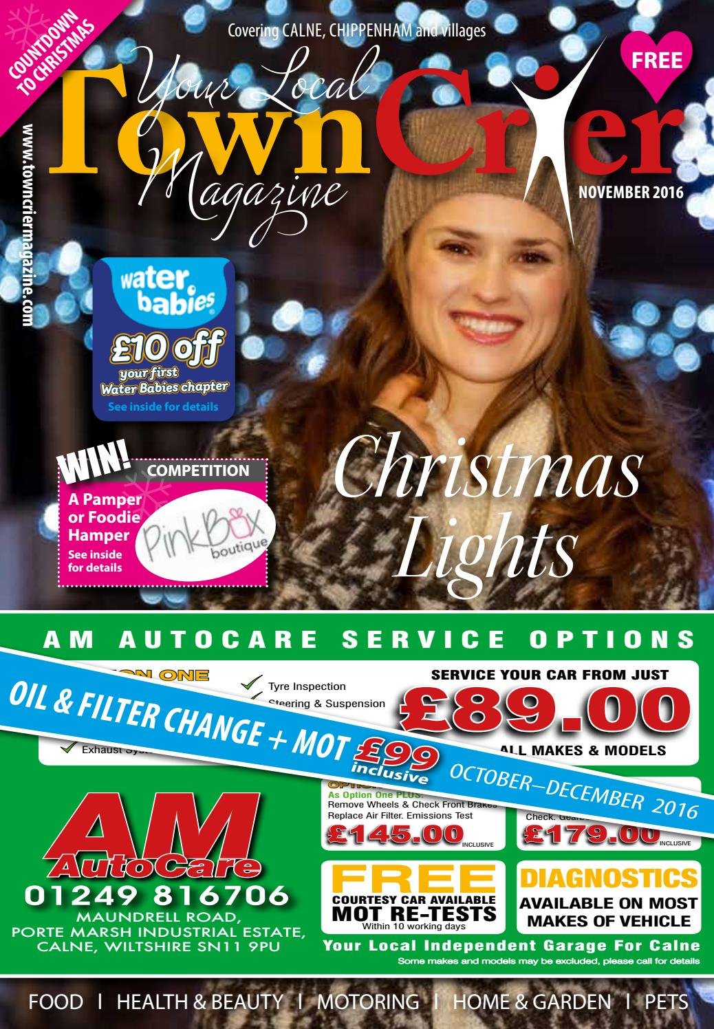 Ow 20 Oil Change >> Calne tc november 2016 small by Town Crier Magazine - Issuu