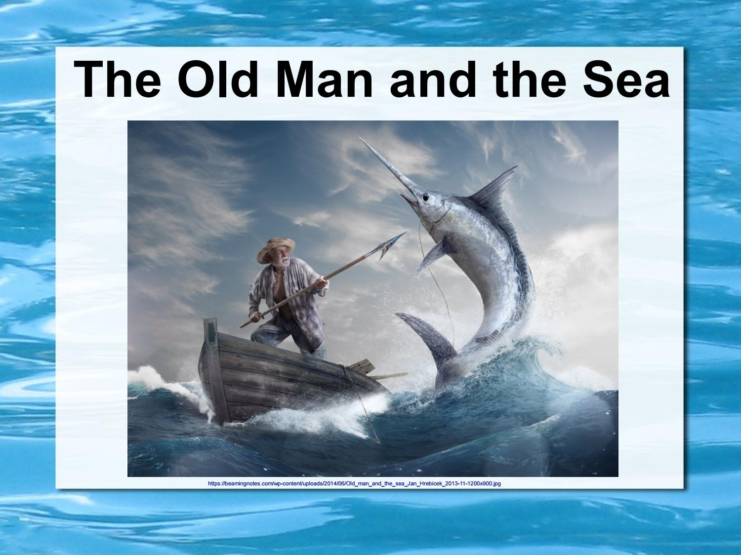 The Old Man And The Sea Pictures