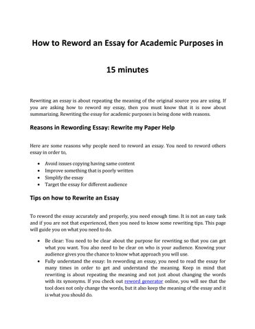 Science Essay Questions How To Reword An Essay For Academic Purposes In  Minutes Rewriting An  Essay Is About Repeating The Meaning Of The Original Source You Are Using Proposal Argument Essay Examples also Good High School Essays Help Reword My Essay How To Do It In  Minutes By Stevemendoza  Issuu Thesis Examples For Argumentative Essays