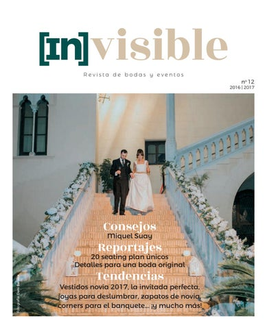 a807920341c2 Invisible Bodas y Eventos 2016 2017 by Safor Guia - issuu