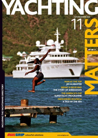 940df05c6787 Yachting Matters - 11 - Autumn/Winter 2006 by Yachting Matters - issuu