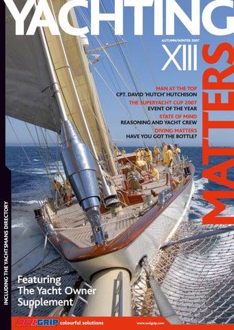 26edc78876 Yachting Matters - 13 - Autumn Winter 2007 by Yachting Matters - issuu