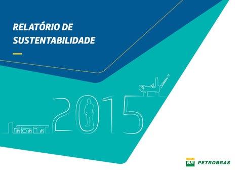 Relatrio de sustentabilidade 2015 by petrobras issuu page 1 ccuart Gallery