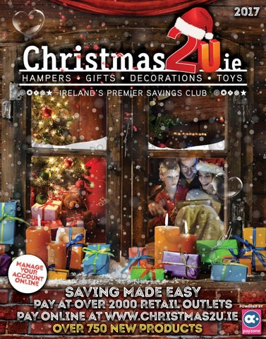 808deeb08bb14 WELCOME TO CHRISTMAS2U 2017 Everything you need to make 2017 the best  Christmas ever! Ireland's favourite brands Easy to plan, easy to order, ...