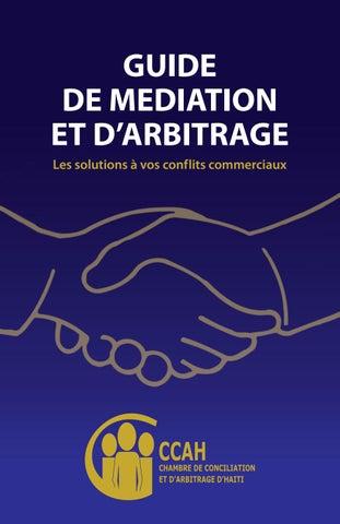 Guide De Mediation Et D Arbitrage By Chambre De Conciliation Et D Arbitrage D Haiti Ccah Issuu