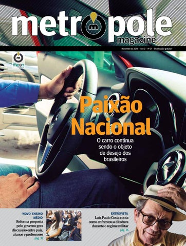 de5f94553ed19 Metrópole Magazine - Novembro de 2016   Edição 21 by Portal Meon - issuu