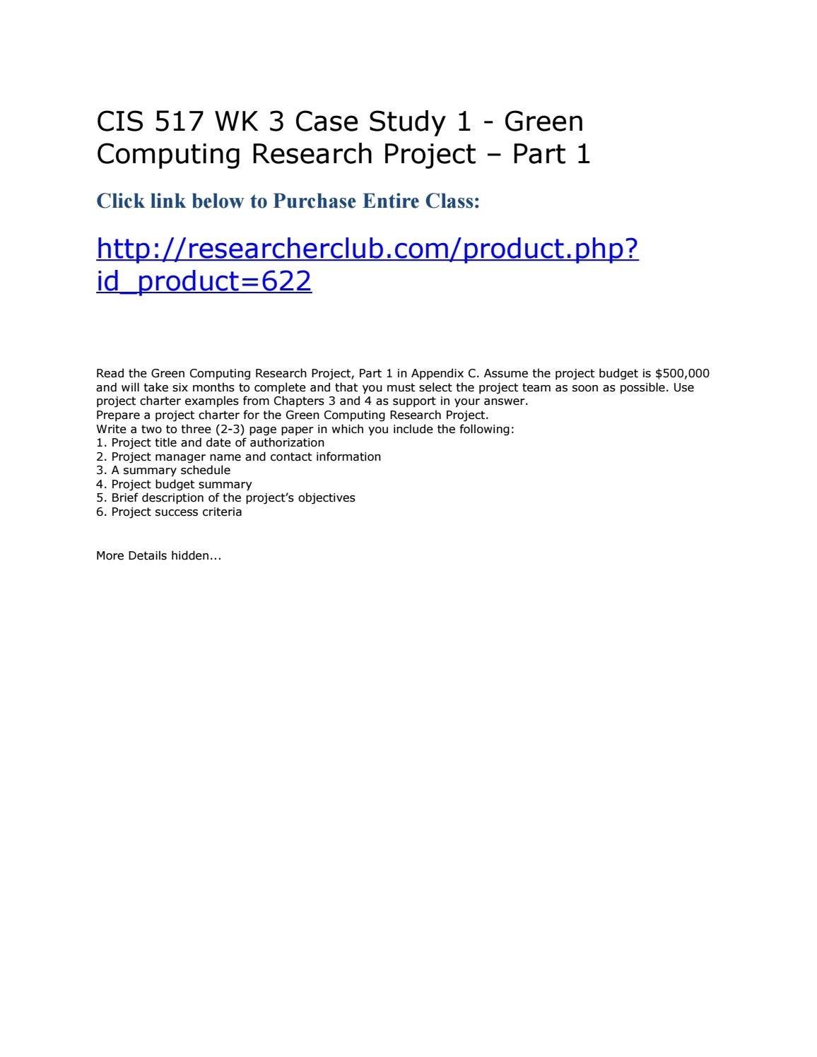 we are big inc essay green computing research project Additional case 1: green computing research project intro: you are working for we are big, inc, an international firm with over 100,000 employees located in several different countries a strategic goal is to help improve the environment while increasing revenues and reducing costs.