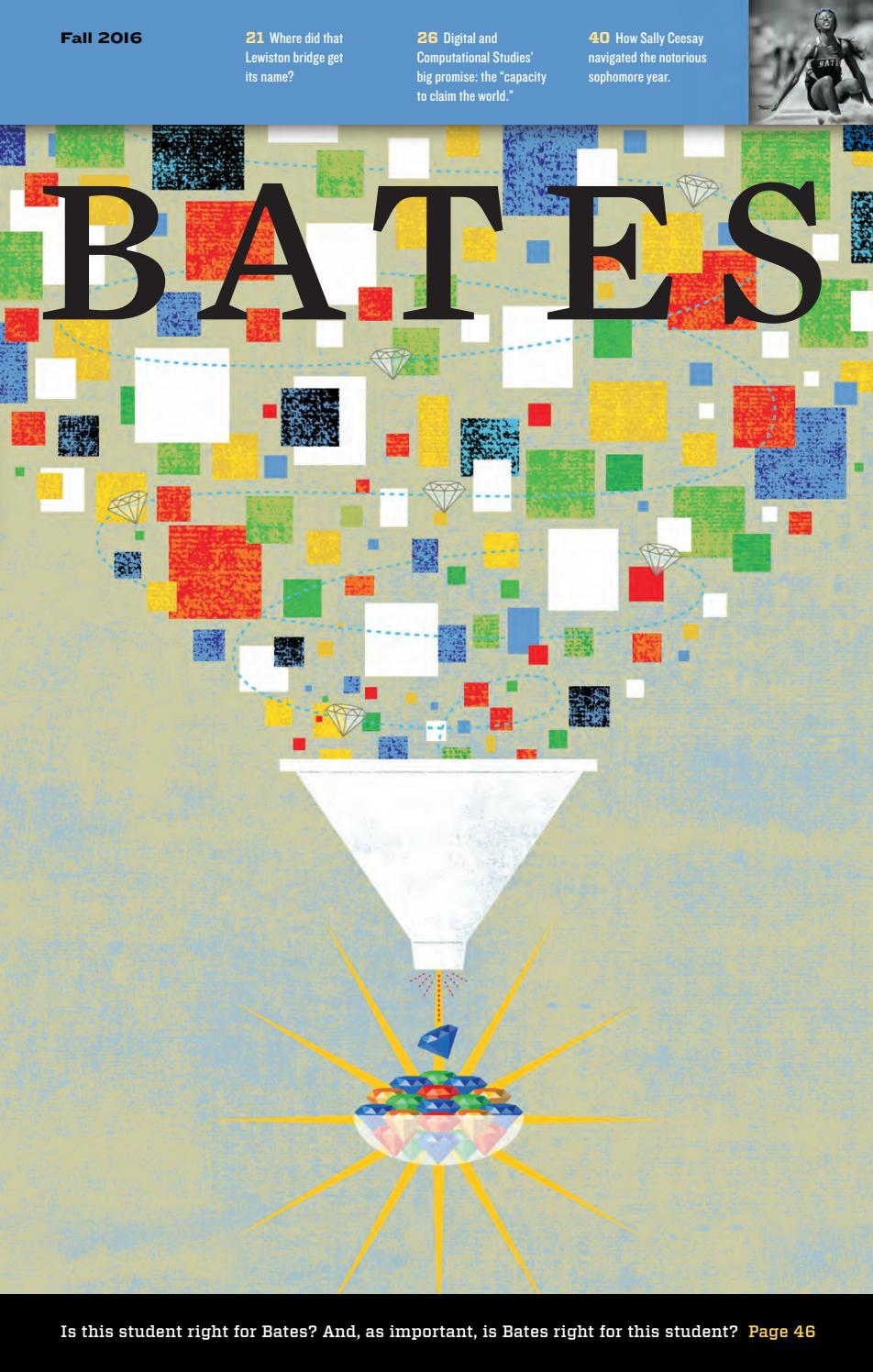 Bates Magazine, Fall 2016 by Bates College - issuu