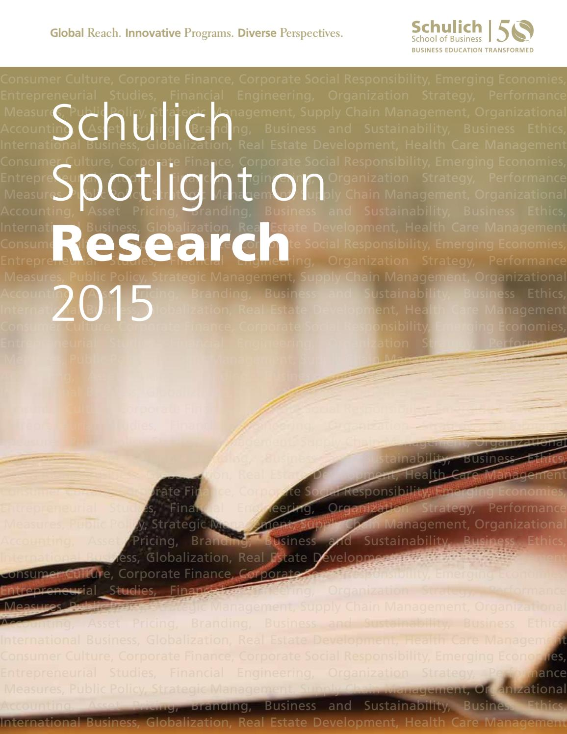 Schulich Spotlight on Research 2015 by Schulich School of