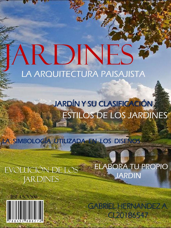 Jardines De La Arquitectura Paisajista By Gabriel