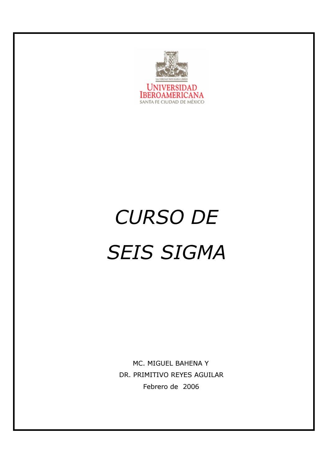 Curso de Seis Sigma-Miguel Bahena y Primitivo Reyes Aguilar(260 ...