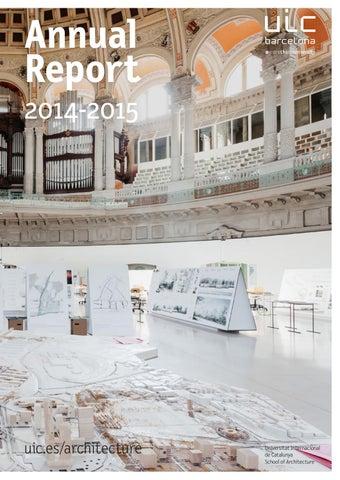Uic Barcelona School Of Architecture Annual Report 2014
