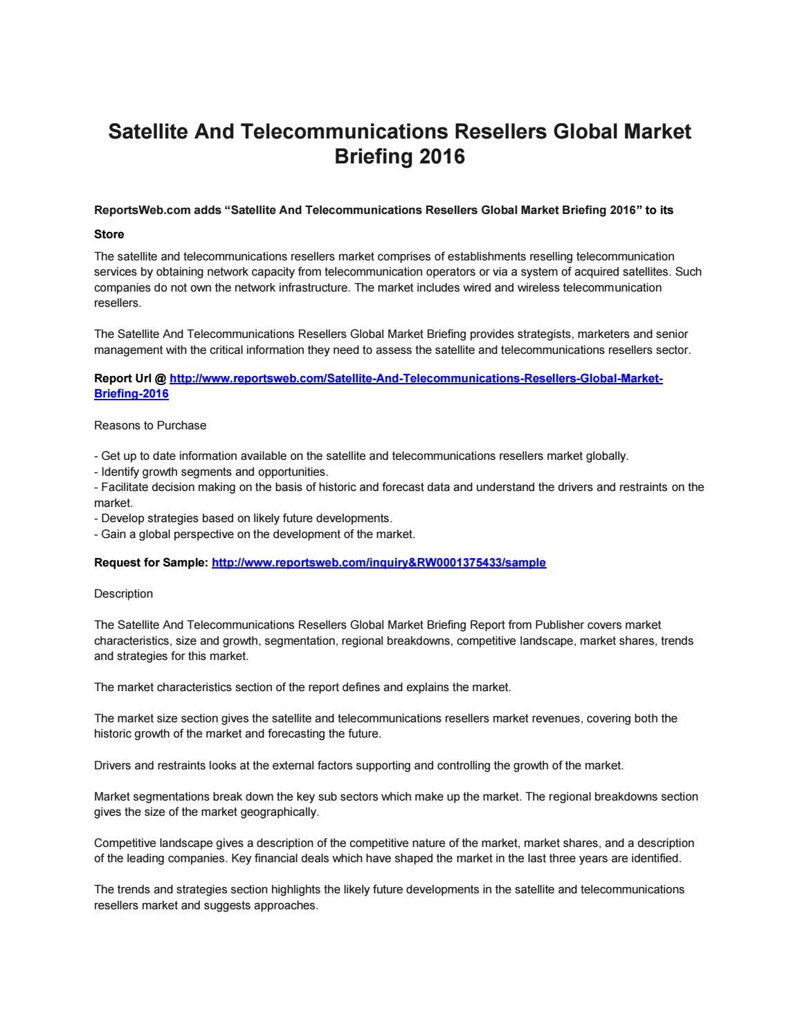 Satellite and telecommunications resellers global market
