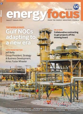 Energy Focus Autumn 2016 by Energy Industries Council - issuu