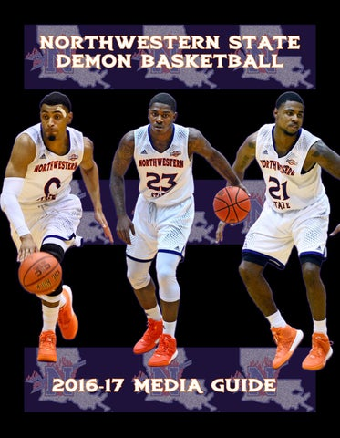 226c1cb360b 2016-17 Northwestern State Men s Basketball Media Guide Southland  Conference Champions  2004-05 • 2005-06 Southland Conference Tournament  Champions  2001 ...