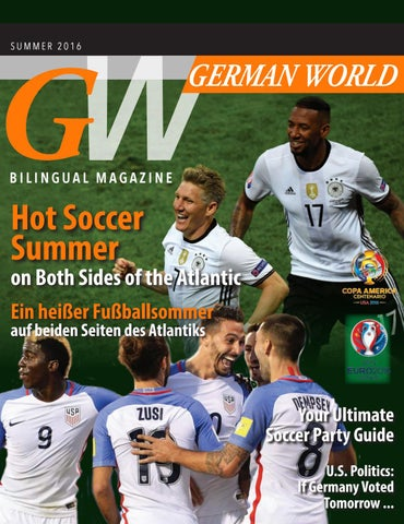 30b0f4f81 German World Magazine   Summer 2016 by German World Magazine - issuu