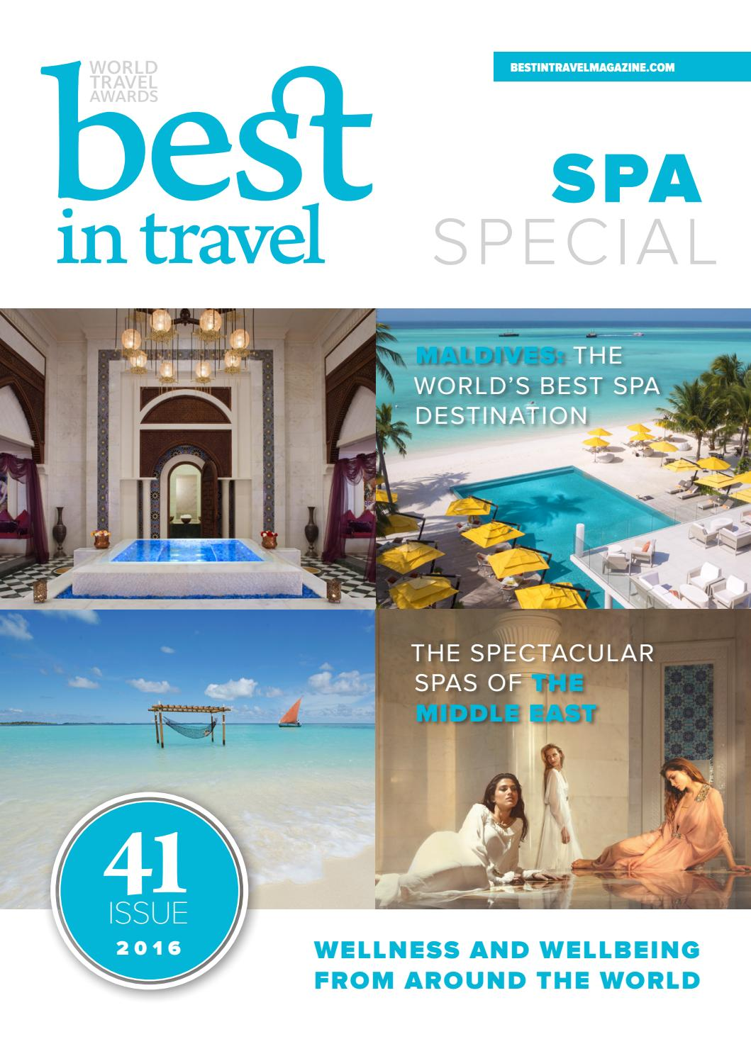 Best In Travel Magazine Issue 41 // 2016 // Spa Special by Best in ...
