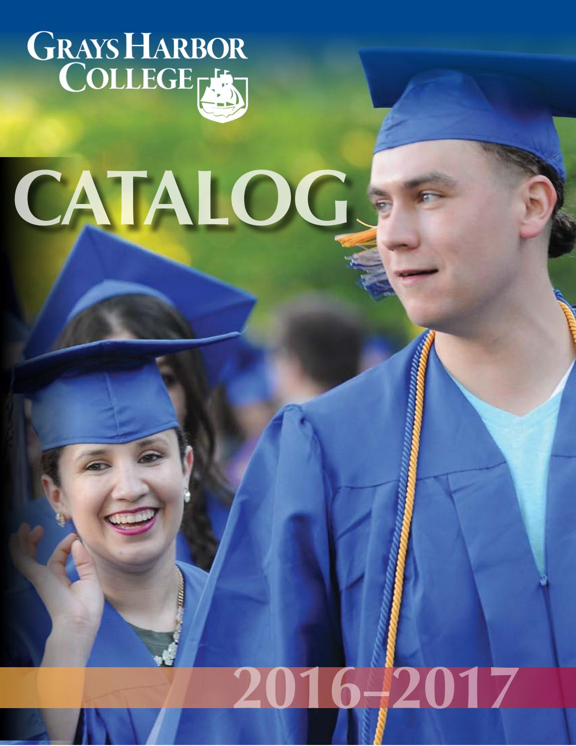 GHC Catalog 2016-2017 by Grays Harbor College - issuu