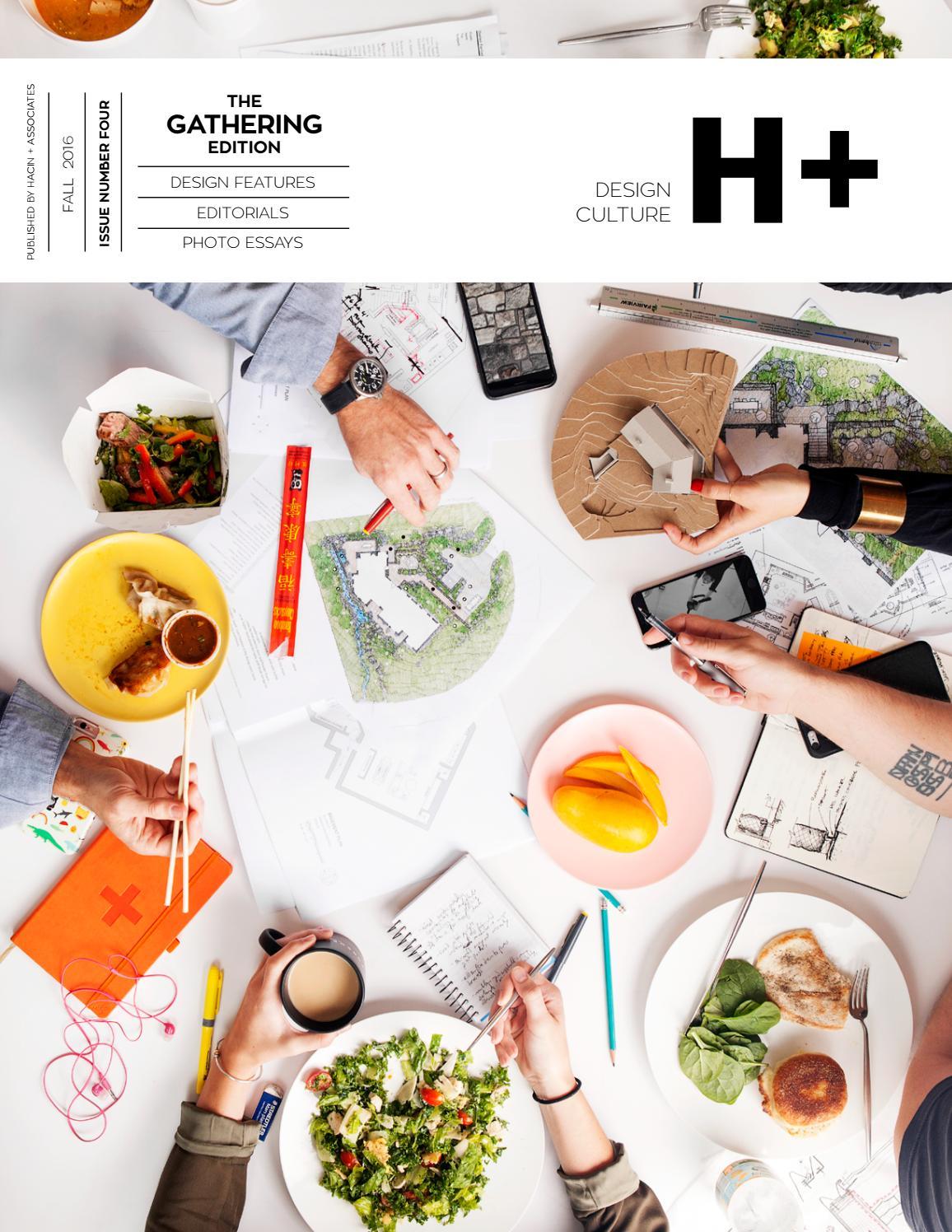 H Magazine No 4 Fall Winter 2016 By Hacin Associates Issuu