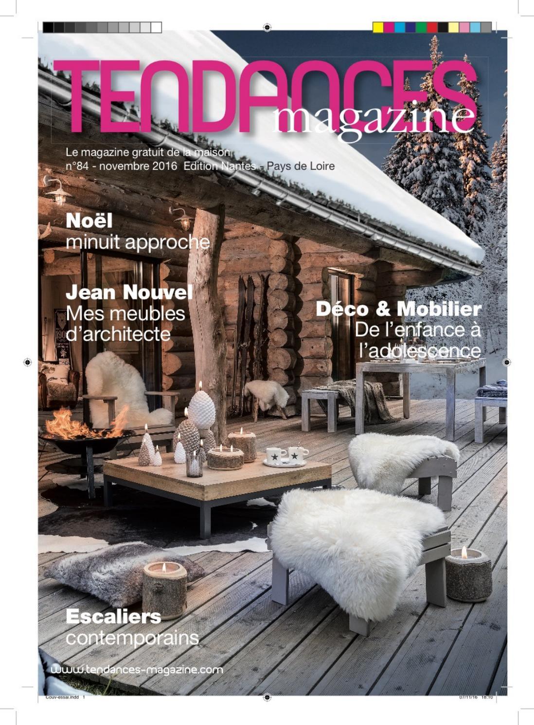 Tendances magazine dition nantes novembre 2016 by dupire for Magazine tendance deco