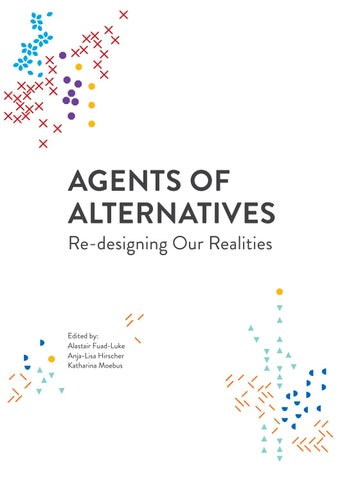 Agents of alternatives re designing our realities by aoa issuu page 1 fandeluxe Gallery