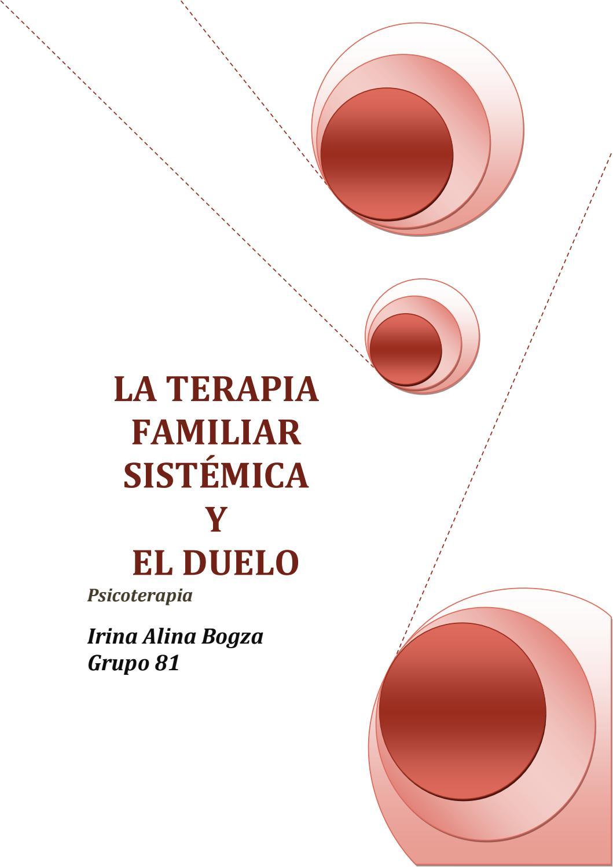 La terapia familiar sistemica y el duelo by Thalia Grados Barrera ...