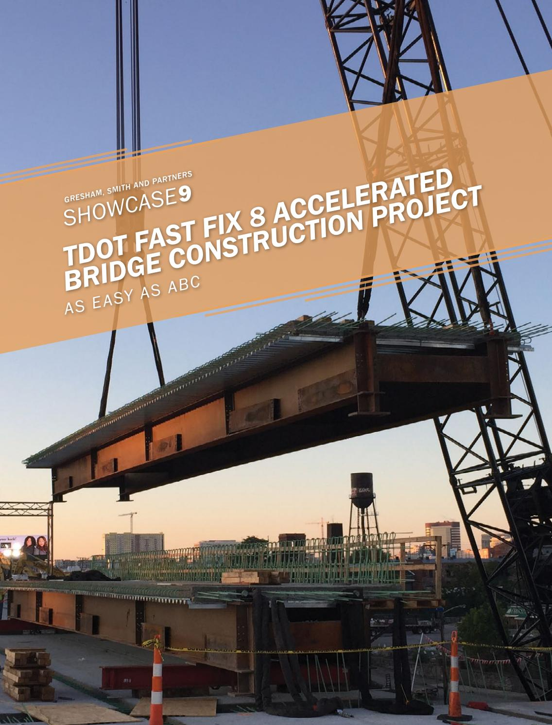 Showcase 9 - TDOT Fast Fix 8 Accelerated Bridge Construction