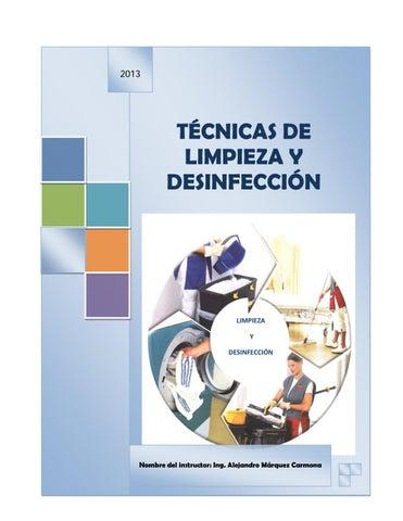 Tecnicas de limpieza y desinfeccion by noelia angieely for Manual de limpieza y desinfeccion en restaurantes