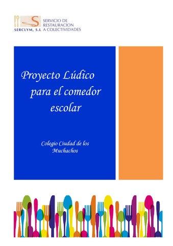 Presentación padres proyecto lúdico comedor escolar educativo ...