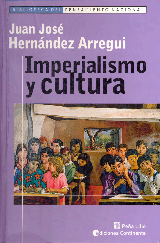 Hernández arregui imperialismo y cultura by fac - issuu 278cea90a69