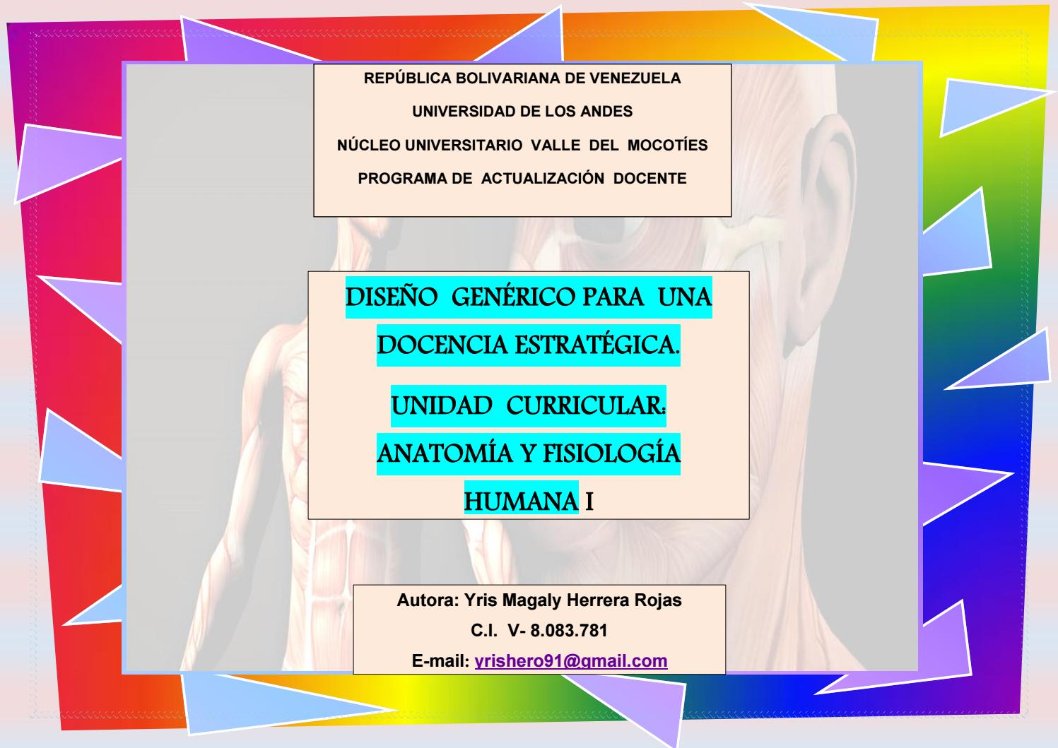 DISEÑO GENERICO DE ANATOMIA Y FISIOLOGÍA I by YRIS HERRERA - issuu