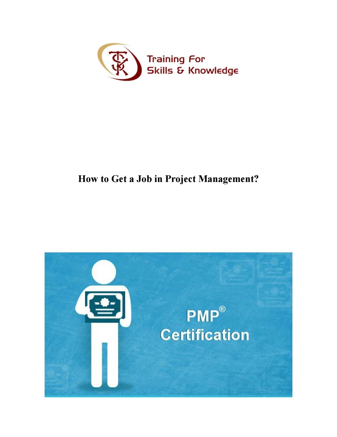 How To Get A Job In Project Management By Training For Skills And