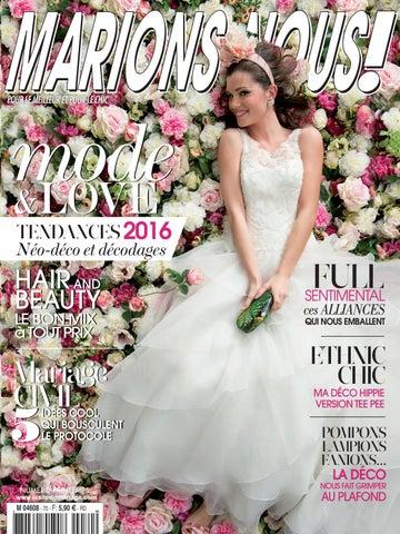 a0b925e4c12 Marions-Nous ! N°70 Printemps 2016 by LE SITE DU MARIAGE - issuu