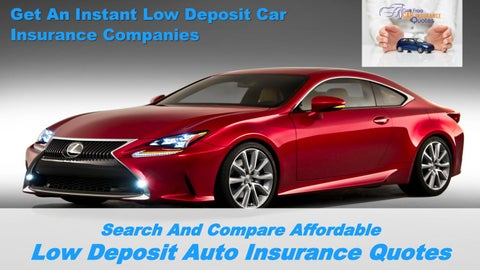 Get Car Insurance Quotes >> Get Cheap Auto Insurance Quote With Low Deposit By