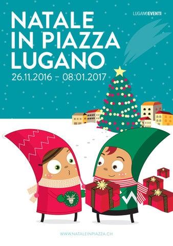Decorazioni Natalizie Lugano.Natale In Piazza Lugano By Lugano Eventi Issuu