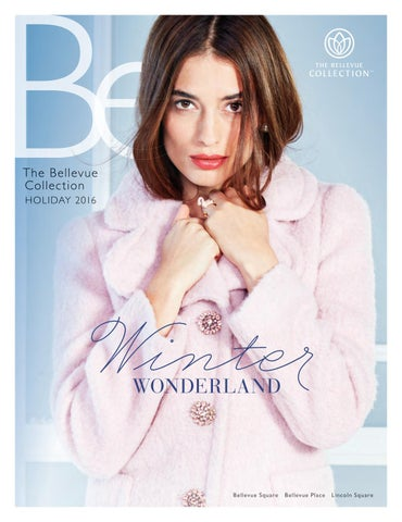 f3173eb6e8e Be. Magazine Holiday 2016 by Bellevue Collection - issuu