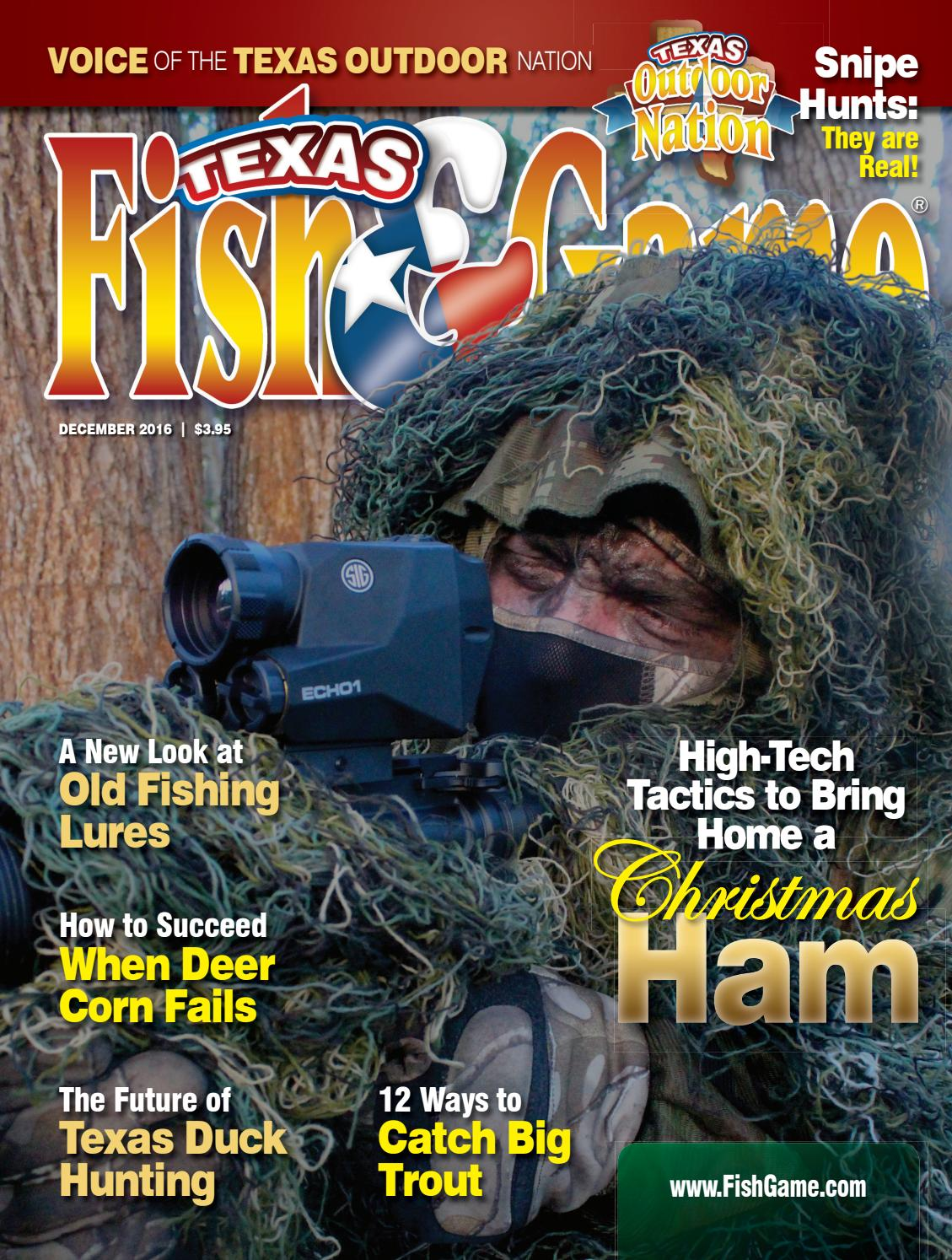 Texas fish game december 2016 by texas fishing and for Texas fish and game