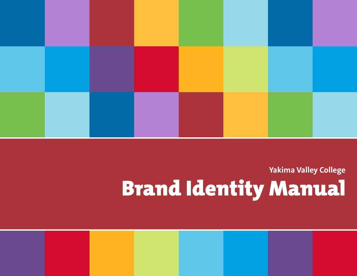 Brand Identity Manual 11 2016 By Yakima Valley Community College Issuu