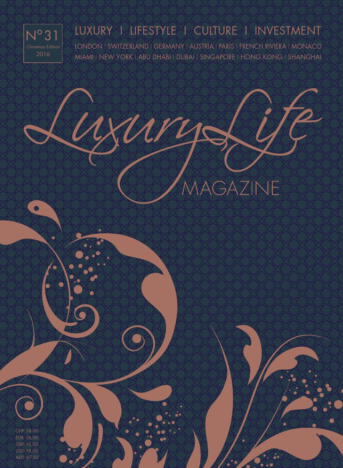 Luxury Life MAGAZINE Christmas Edition 2016 by Luxury Life MAGAZINE ...