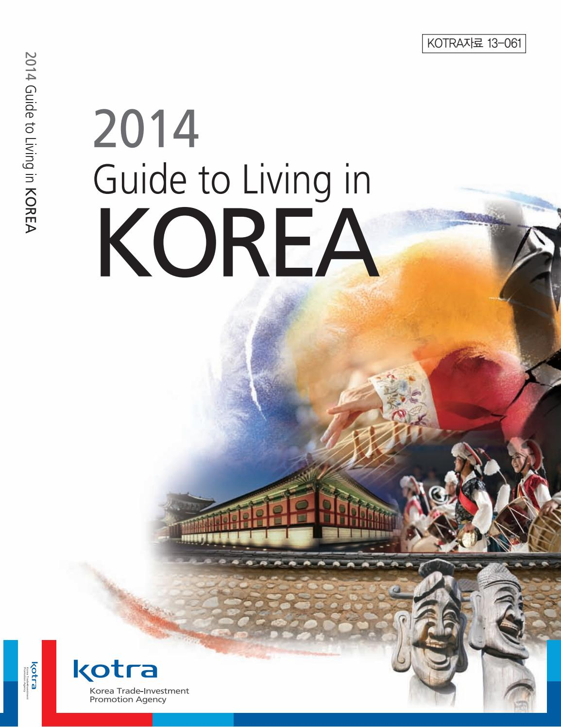 2014guidetolivinginkorea en by KOCIS - issuu