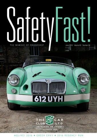 Safety Fast June 2016 By Mg Car Club Issuu