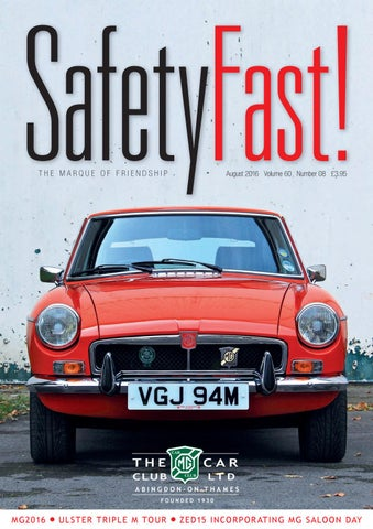 Safety Fast! August 2016 by MG Car Club - issuu