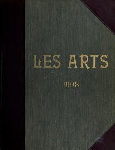 Les Arts Revue Mensuelle Des Musées 1908 By Bibliothèque