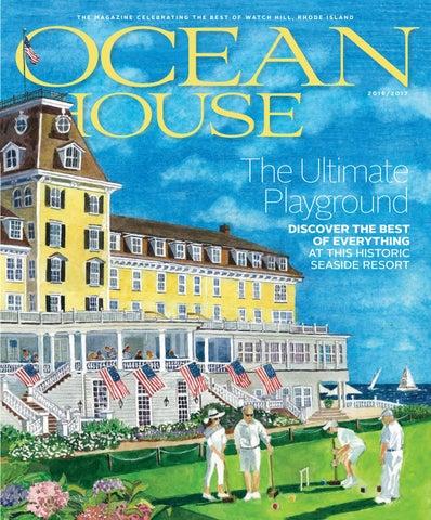 Ocean House Magazine 2016 2017 By Oceanhouseri Issuu