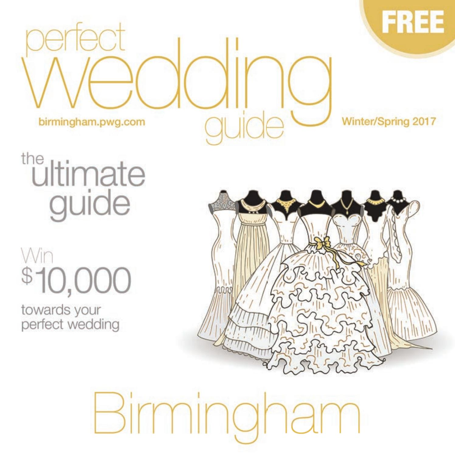 0ac93432ca Perfect Wedding Guide Birmingham Winter/Spring 2017 by Rick Caldwell - issuu