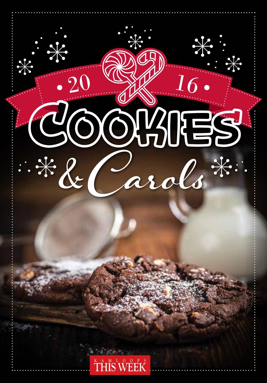 Cookies And Carols 2016 By Kamloopsthisweek Issuu